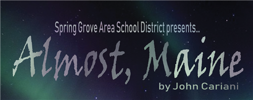 SGAHS Fall Play - Almost, Maine