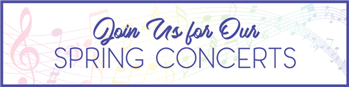 Join Us for Our Spring Concerts