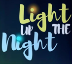 Light Up the Night - May 12th