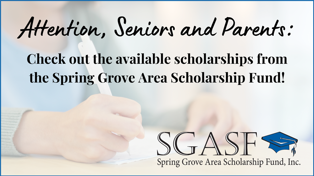 Attention, Seniors and Parents: Check out the Available Scholarships from the Spring Grove Area Scholarship Fund