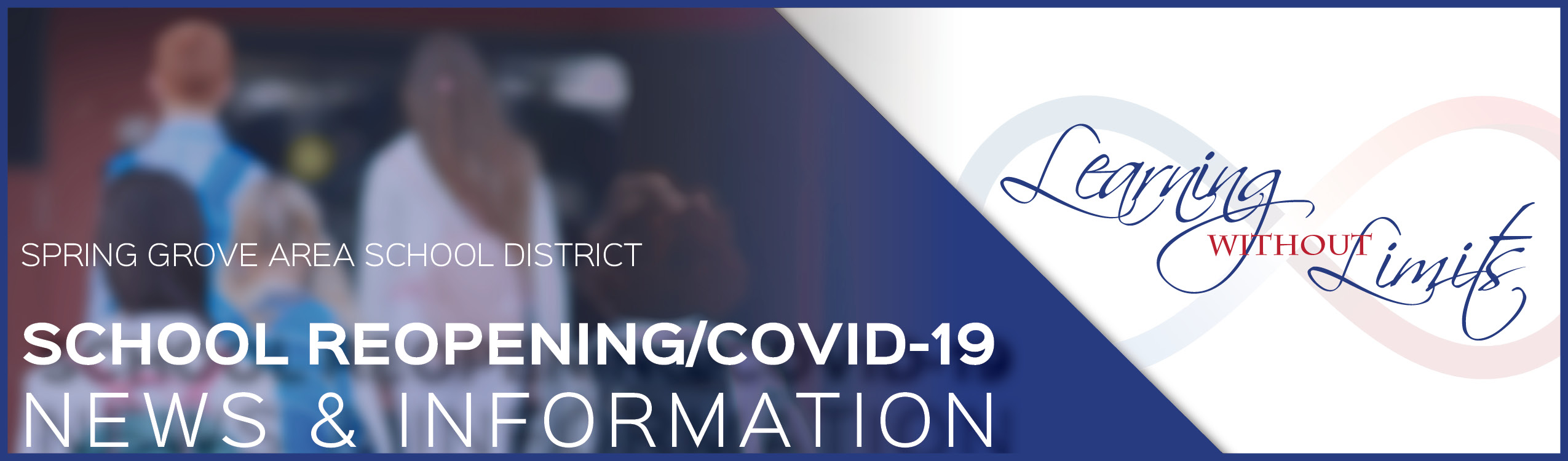 Spring Grove Area School District Reopening/COVID-19 News and Information