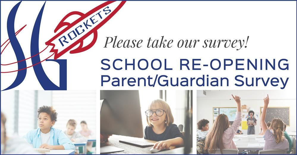 JUNE 15, 2020: Parent Communication - Return to School & Parent Survey