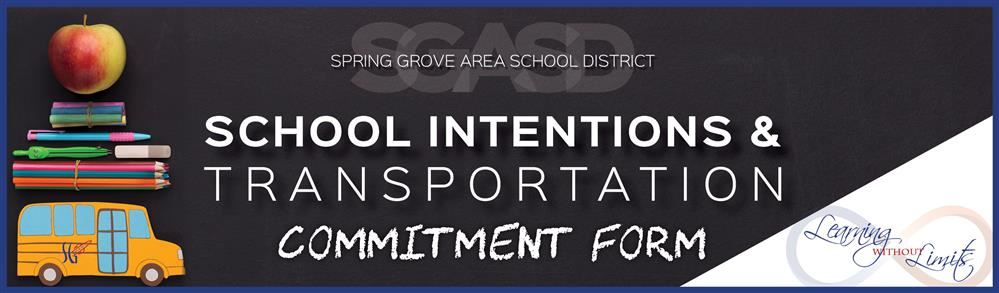 July 14, 2020: Parents/Guardians - Please Complete the School Intentions & Transportation Commitment Form