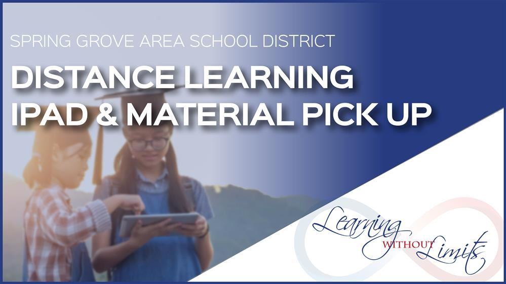 August 13, 2020: Parents of Distance Learners - iPad & Material Pick Up