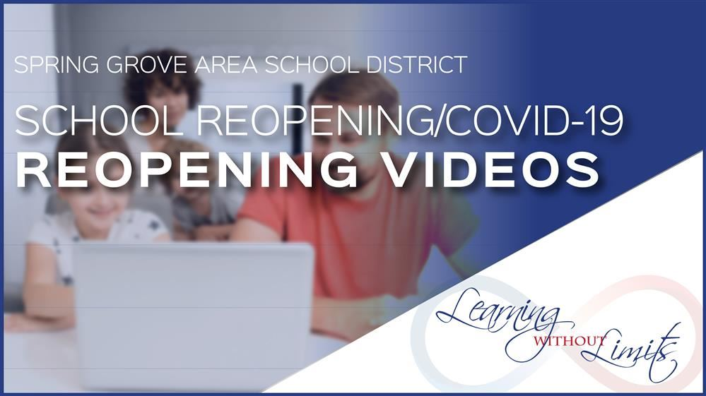 August 12,2020 - Parent Communication: Building Reopening Videos & Zoom Meetings